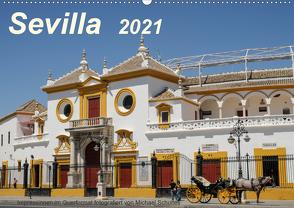 Sevilla Impressionen im Querformat 2021CH-Version (Wandkalender 2021 DIN A2 quer) von Schultes,  Michael