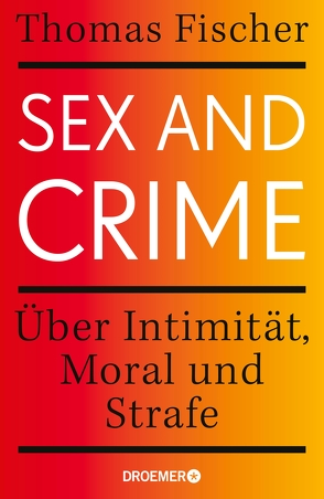 Sex and Crime von Fischer,  Thomas