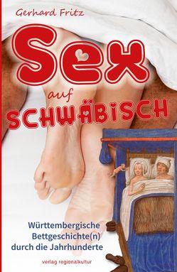 Sex auf Schwäbisch von Fritz,  Gerhard, Westphal,  Eva