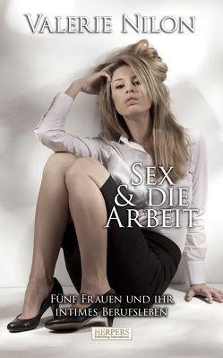Sex & die Arbeit von Nilon,  Valerie