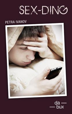 Sex-Ding von Ivanov,  Petra