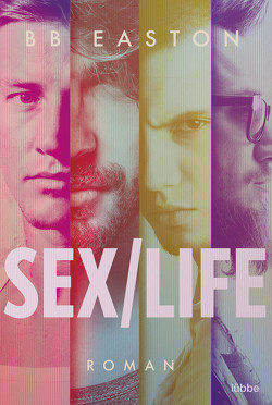 Sex/Life von Easton,  B.B., Koonen,  Angela