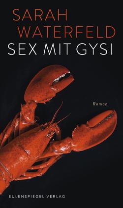 Sex mit Gysi von Waterfeld,  Sarah