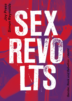 Sex Revolts von Reynolds,  Simon