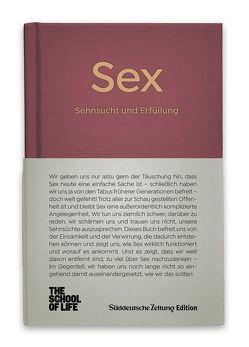 Sex – Sehnsucht und Erfüllung. von Alain,  de Botton