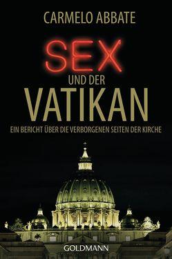 Sex und der Vatikan von Abbate,  Carmelo, Heinemann,  Enrico, Klöhn,  Ines