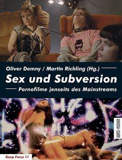 Sex und Subversion von Demny,  Oliver, Richling,  Martin
