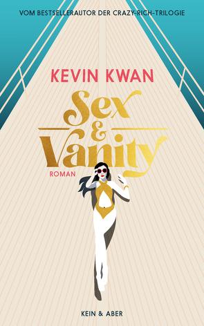 Sex & Vanity – Inseln der Eitelkeiten von Kögeböhn,  Lisa, Kramer,  Anna-Christin, Kwan,  Kevin