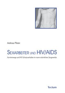 Sexarbeiter und HIV/Aids von Pfister,  Andreas