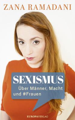 Sexismus von Ramadani,  Zana