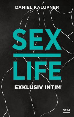 Sexlife von Kalupner,  Daniel