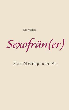 Sexofrän(er) von Die Mädels