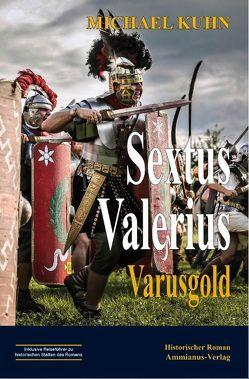 Sextus Valerius I von Kuhn,  Michael