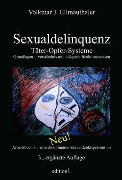 Sexualdelinquenz von Ellmauthaler Dr.,  Volkmar, Jesionek,  Udo