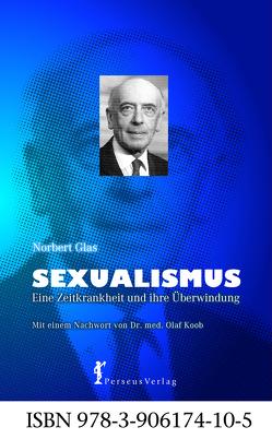 Sexualismus von Glas,  Norbert, Koob,  Olaf, Meyer,  Thomas