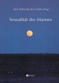 Sexualität des Mannes von Seikowski,  Kurt, Starke,  Kurt