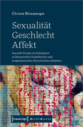 Sexualität – Geschlecht – Affekt von Binswanger,  Christa
