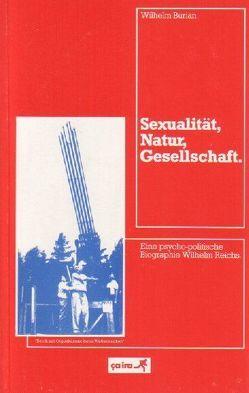 Sexualität, Natur, Gesellschaft von Burian,  Wilhelm