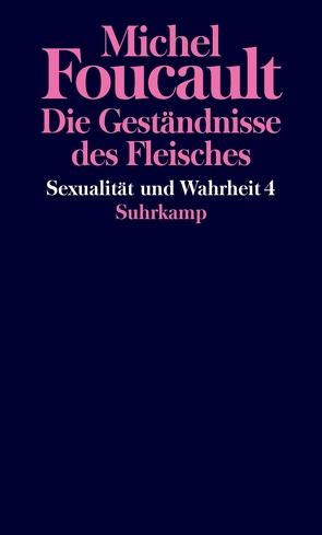 Sexualität und Wahrheit von Foucault,  Michel, Hemminger,  Andrea
