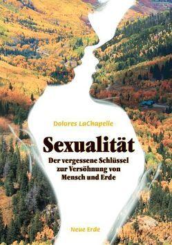 Sexualität von Hageneder,  Fred, LaChapelle,  Dolores, Lentz,  Andreas