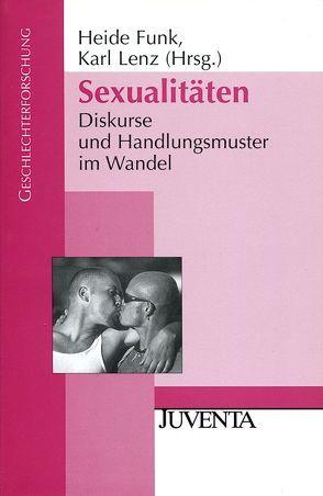 Sexualitäten von Funk,  Heide, Lenz,  Karl