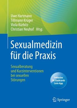 Sexualmedizin für die Praxis von Hartmann,  Uwe, Krüger,  Tillmann, Kürbitz,  Viola, Neuhof,  Christian