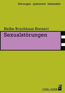 Sexualstörungen von Bruchhaus Steinert,  Helke