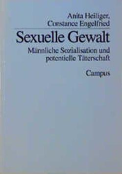 Sexuelle Gewalt von Engelfried,  Constance, Heiliger,  Anita