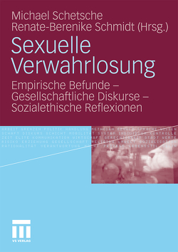 Sexuelle Verwahrlosung von Schetsche,  Michael, Schmidt,  Renate-Berenike