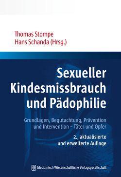 Sexueller Kindesmissbrauch und Pädophilie von Schanda,  Hans, Stompe,  Thomas