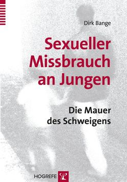 Sexueller Missbrauch an Jungen von Bange,  Dirk
