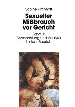 Sexueller Mißbrauch vor Gericht von Kirchhoff,  Sabine