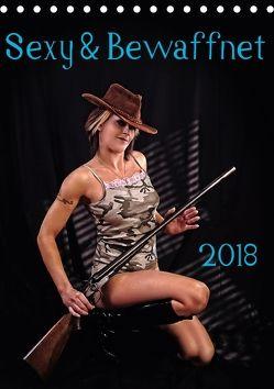 Sexy & Bewaffnet 2018 (Tischkalender 2018 DIN A5 hoch) von Schug,  Stefan