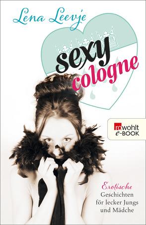 Sexy Cologne von Leevje,  Lena