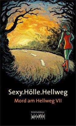 Sexy.Hölle.Hellweg von Karr,  H.P, Knorr,  Herbert, Krauß,  Sigrun