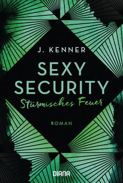 Sexy Security von Kenner,  J., Ohlsen,  Emma