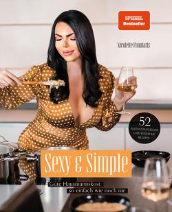 Sexy & Simple. Gute Hausmannskost, so einfach wie noch nie von Fountaris,  Nicolette