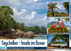 Seychellen – Inseln im Ozean (Wandkalender 2020 DIN A3 quer) von Harriette Seifert,  Birgit
