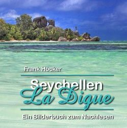 Seychellen – La Digue von Höcker,  Frank