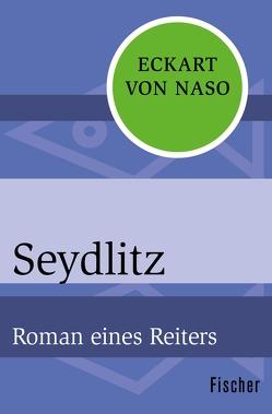 Seydlitz von Naso,  Eckart von