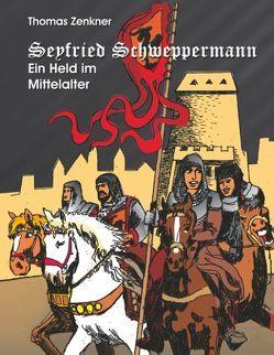Seyfried Schweppermann von Zenkner,  Thomas