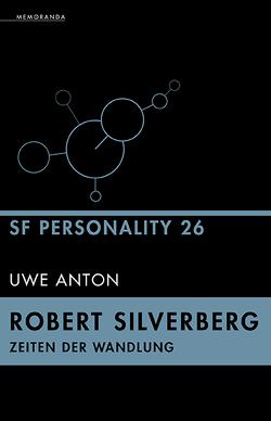 Robert Silverberg – Zeiten der Wandlung von Anton,  Uwe