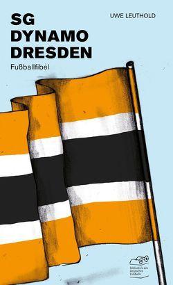 SG Dynamo Dresden von Leuthold,  Uwe, Willmann,  Frank