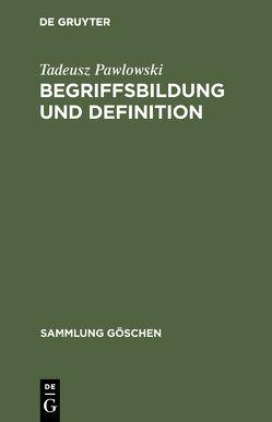 Begriffsbildung und Definition von Grzyb,  Georg, Pawlowski,  Tadeusz