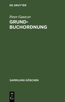 SG6003 GANTZER:GRUNDBUCHORDNUNG