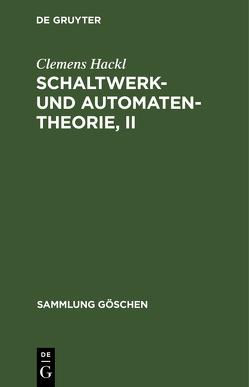 SG7011 HACKL:SCHALTWERK- UNDAUTOMATENTHEORIE 2