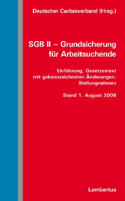 SGB II – Grundsicherung für Arbeitsuchende von Deutscher Caritasverband