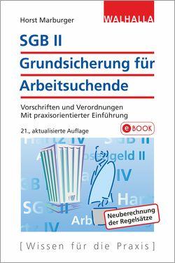 SGB II – Grundsicherung für Arbeitsuchende von Marburger,  Horst