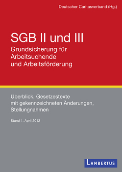 SGB II und III – Grundsicherung für Arbeitsuchende und Arbeitsförderung