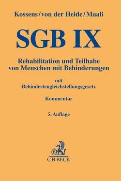 SGB IX von Dopatka,  Friedrich-Wilhelm, Grauthoff,  Marion, Heide,  Dirk von der, Kossens,  Michael, Maaß,  Michael, Nürnberger,  Ingo, Ritz,  Hans-Günther, Vogt,  Martin